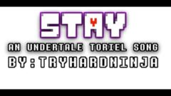 STAY By TryHardNinja
